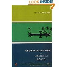 Where the Rain is Born: Writing About Kerala
