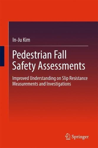 pedestrian-fall-safety-assessments-improved-understanding-on-slip-resistance-measurements-and-invest