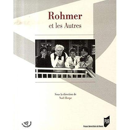 Rohmer et les Autres