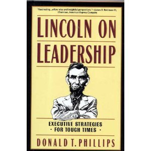 lincoln-on-leadership-executive-strategies-for-tough-times