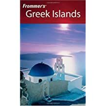 Frommer's Greek Islands 2006 (Frommer's Travel Guides)
