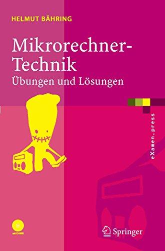 Mikrorechner-Technik: Übungen und Lösungen (eXamen.press)