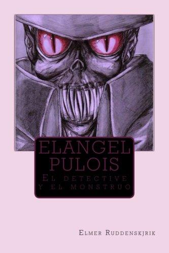 Elangel Pulois: Volume 1