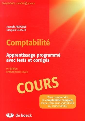 Comptabilité : Apprentissage programmé avec tests et corrigés, 3 volumes par Joseph Antoine
