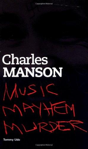 Charles Manson: Music, Mayhem, Murder