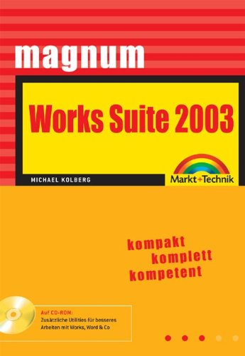 Works Suite 2003 - MAGNUM kompakt, komplett, kompetent