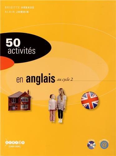 50 activités en anglais au cycle 2 (1CD audio)