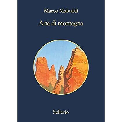Aria Di Montagna (I Delitti Del Barlume)
