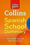 Collins Gem Spanish School Dictionary (Collins School)