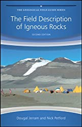 The Field Description of Igneous Rocks (Geological Field Guide)