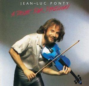 Taste for Passion by Ponty, Jean-Luc (1990) Audio CD Jean-tasten