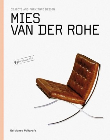 Mies Van Der Rohe (By Architects)