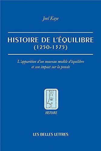 Histoire de l'équilibre (1250-1375): L'apparition d'un nouveau modèle d'équilibre et son impact sur la pensée