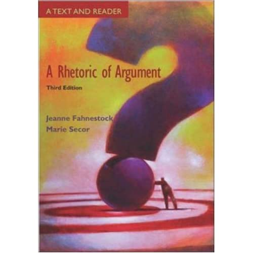 A Rhetoric of Argument: Text and Reader with Catalyst access card by Jeanne Fahnestock (August 06,2003)