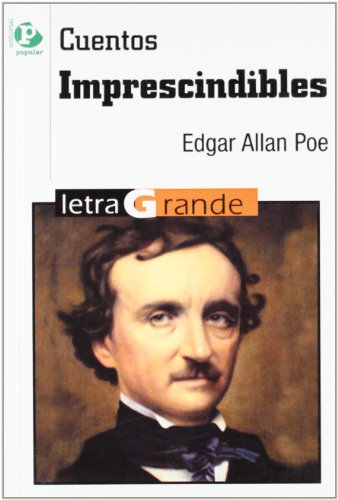 Cuentos imprescindibles (Letra Grande) por Edgar Allan Poe