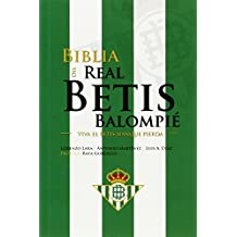 La Biblia Del Real Betis Balompie