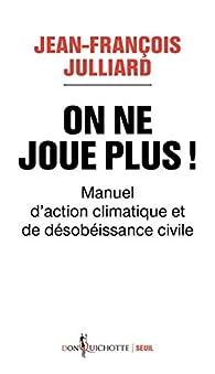 On ne joue plus ! par Jean-François Julliard