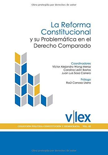 La Reforma Constitucional y su Problemática en el Derecho Comparado