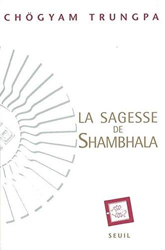 La Sagesse de Shambhala par Chögyam Trungpa