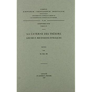 La Caverne Des Tresors. Les Deux Recensions Syriaques. Syr. 207.