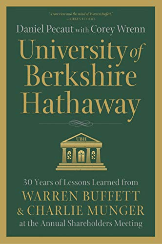 ire Hathaway: 30 Years of Lessons Learned from Warren Buffett & Charlie Munger at the Annual Shareholders Meeting (English Edition) ()