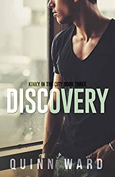 Discovery: A Demisexual Age Play Romance (Kinky in the City Book 3) by [Ward, Quinn]