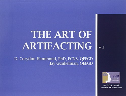 The Art Of Artifacting by D. Corydon Hammond (2011-08-31)