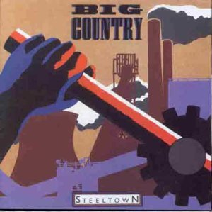 Steeltown by Big Country (1996-03-24)