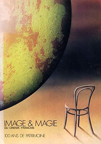 Image et magie du cinéma français : Conservatoire national des arts et métiers... Paris, du 6 octobre au 10 novembre 1980