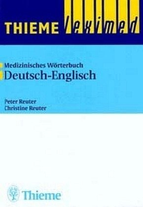 Thieme Leximed Medical Dictionary German - English: German-English v. 2 by Peter Reuter (1996-05-22)