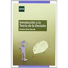 Introducción A La Teoría De La Decisión (GRADO)