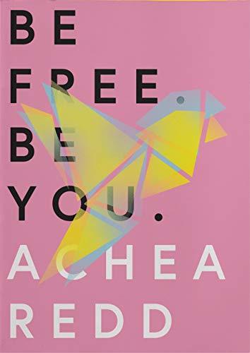 Be Free. Be You. (English Edition) eBook: Achea Redd: Amazon.es ...