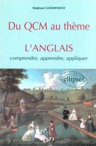 Du QCM au thème : L'anglais comprendre, apprendre, appliquer