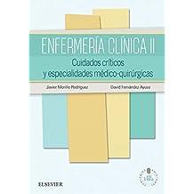 Enfermería clínica II + StudentConsult en español: Cuidados críticos y especialidades médico-quirúrgicas