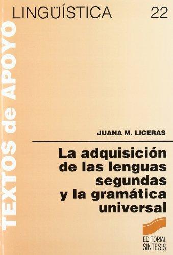 La adquisición de las lenguas segundas y la gramática universal (Lingüística) (Spanish Edition)