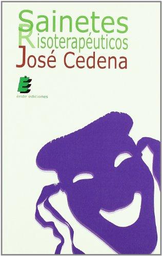 Sainetes risoterapeuticos por Jose Cedena