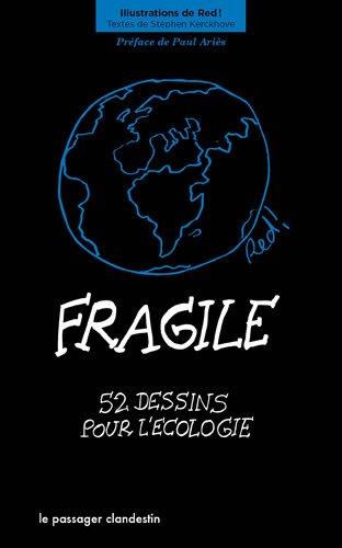 Fragile: 52 dessins pour l'écologie