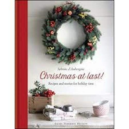 Christmas at last! Holiday recipes and stories from Italy (Gli illustrati) por Sabrine D'Aubergine