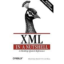 XML in a Nutshell, Third Edition by Elliotte Rusty Harold (2004-09-08)