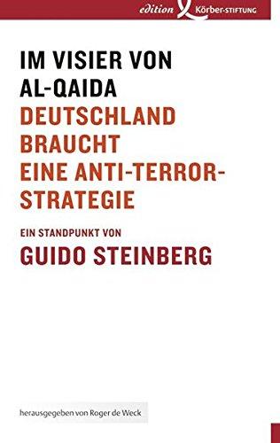 Im Visier von al-Qaida: Deutschland braucht eine Anti-Terror-Strategie