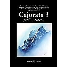 Cajorata 3. Profili scoscesi