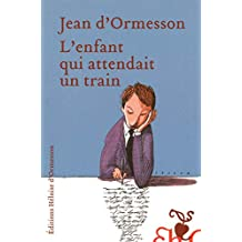 L'enfant qui attendait un train