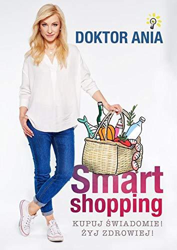Smart shopping Kupuj swiadomie Zyj zdrowiej