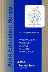 Mathematical Methods in Defense Analyses (Aiaa Education Series) by Air Force Institute of Technology J. Przemieniecki (2000-01-01)