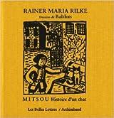 Mitsou: Histoire d'un chat de Balthus,Rainer Maria Rilke ( 28 octobre 2010 )
