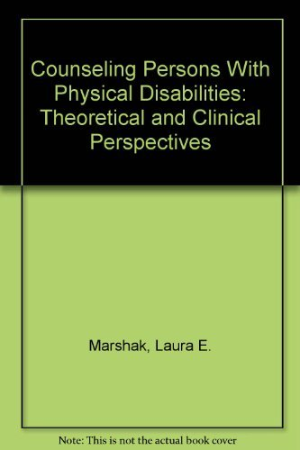 counseling-persons-with-physical-disabilities-theoretical-and-clinical-perspectives-by-laura-e-marsh
