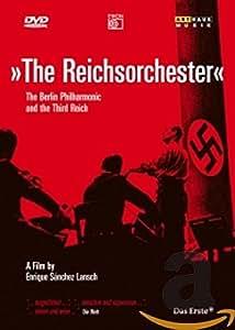 The Reichsorchester / Le Philharmonique De Berlin & Le Troisième Reich [(+booklet)]