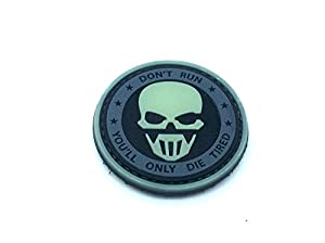 "Patch Airsoft PVC Brillent Dans le Noir ""Don't Run You'll Only Die Tired"""