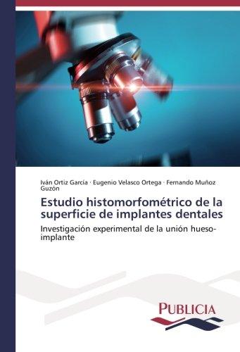 estudio-histomorfometrico-de-la-superficie-de-implantes-dentales-investigacion-experimental-de-la-un