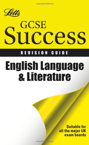 English Language and Literature: Revision Guide (Letts GCSE Success)